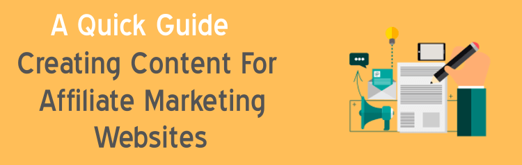 creating content for affiliate marketing websites