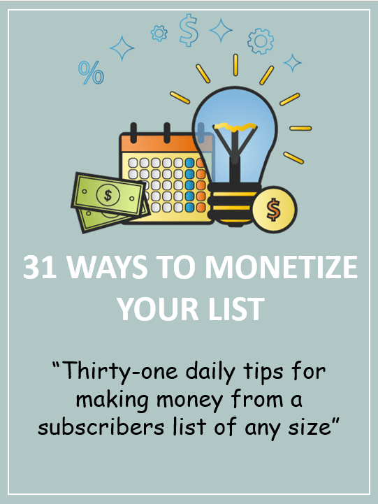 elite affiliate pro bonus - 31 ways to monetize your list